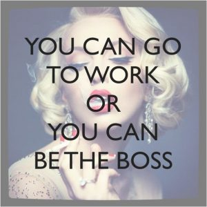 Be the boss and Get !t Done